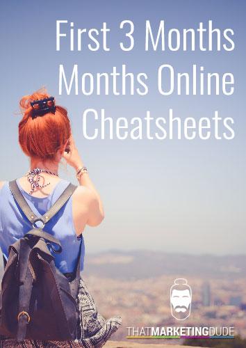 First 3 months online cheatsheets