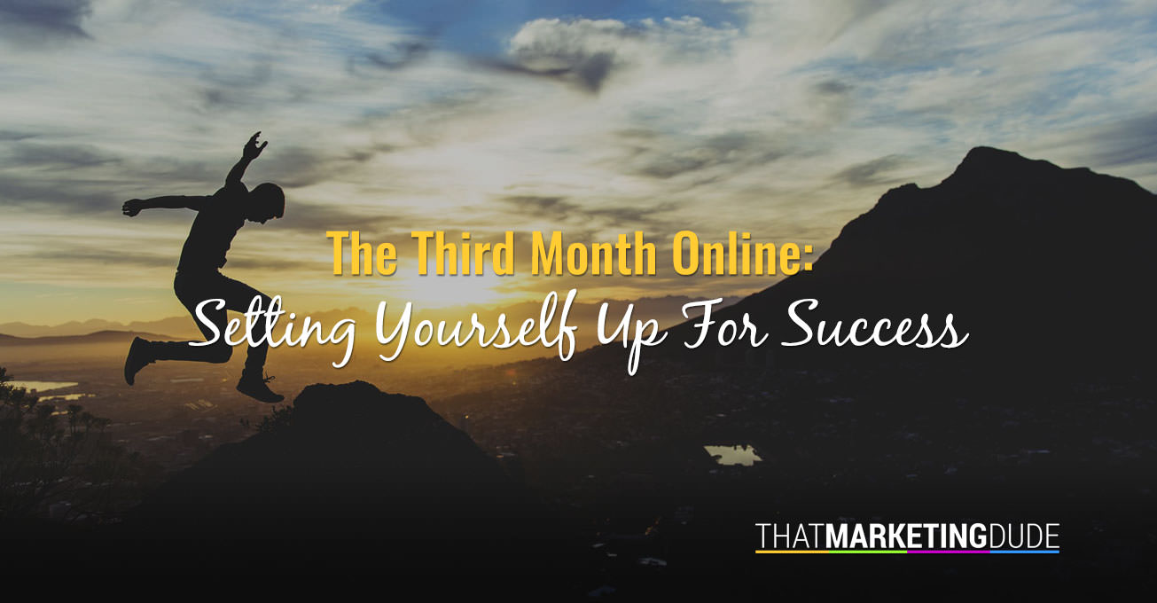 The Third Month Online: Setting Yourself Up for Success