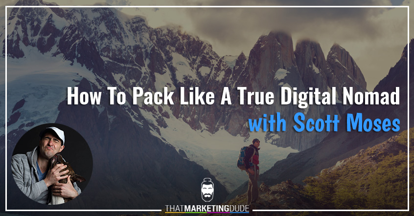 How To Pack Like A True Digital Nomad